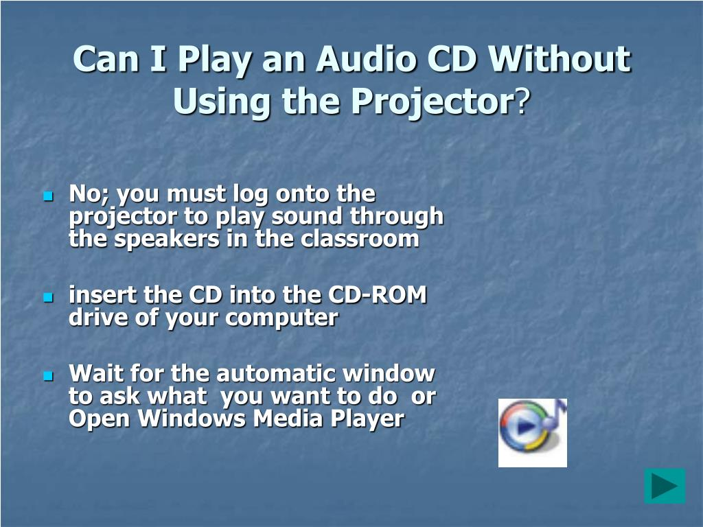 Can I Play an Audio CD Without Using the Projector