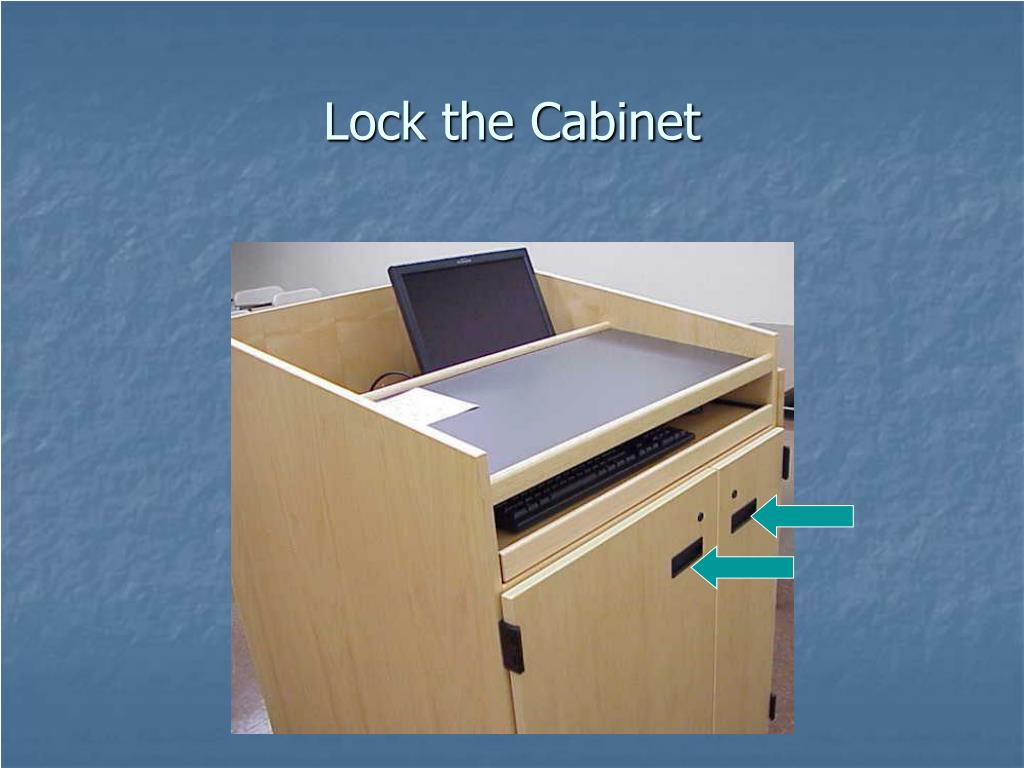 Lock the Cabinet