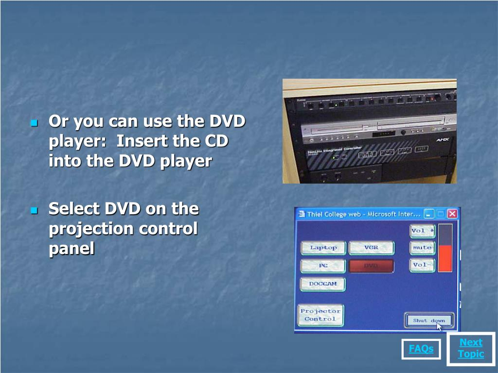 Or you can use the DVD player:  Insert the CD into the DVD player