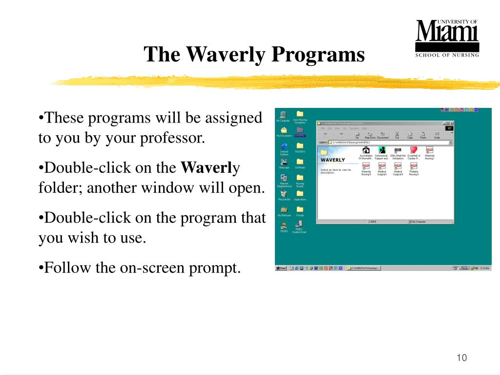 The Waverly Programs