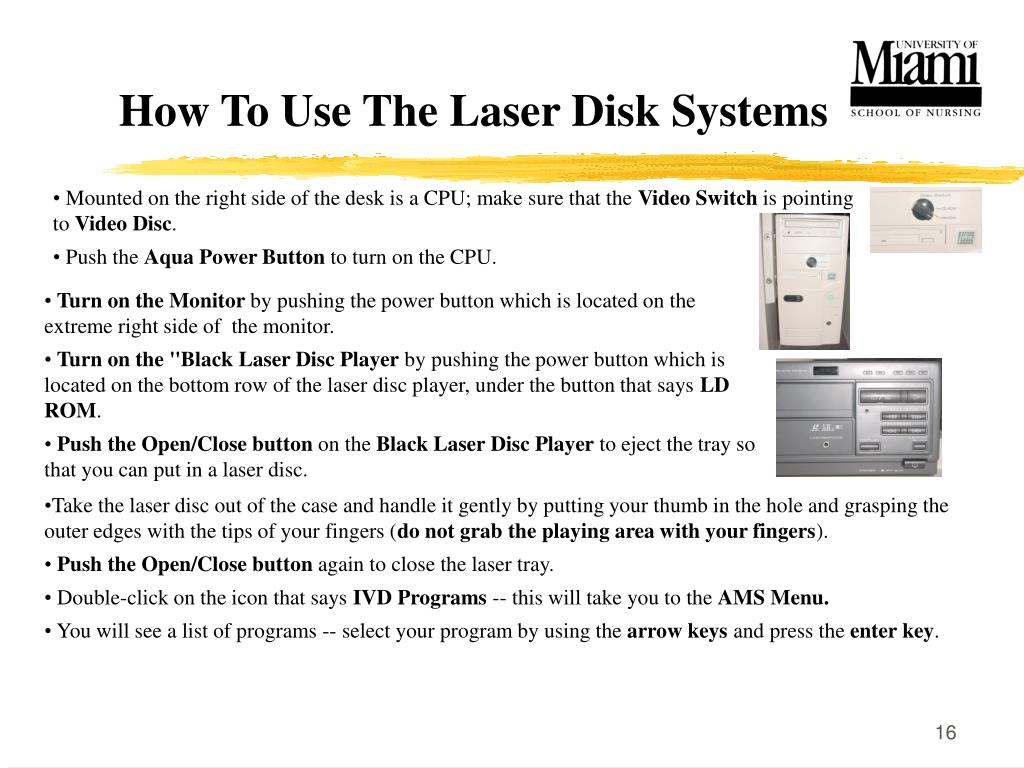 How To Use The Laser Disk Systems