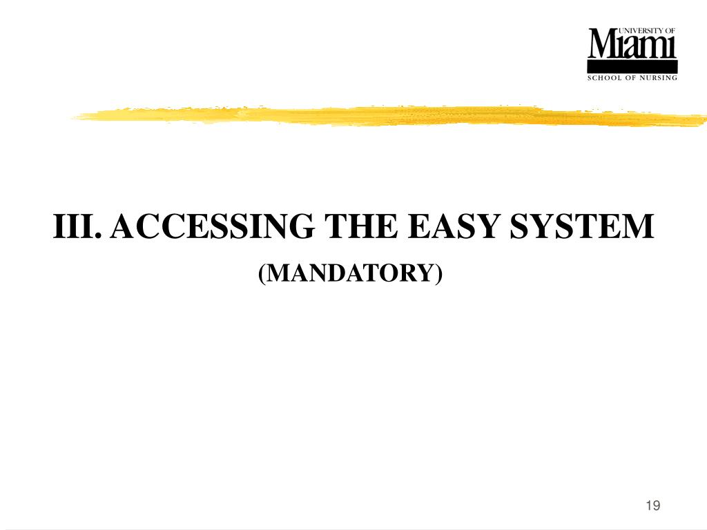III. ACCESSING THE EASY SYSTEM