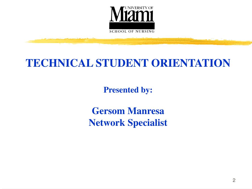 TECHNICAL STUDENT ORIENTATION