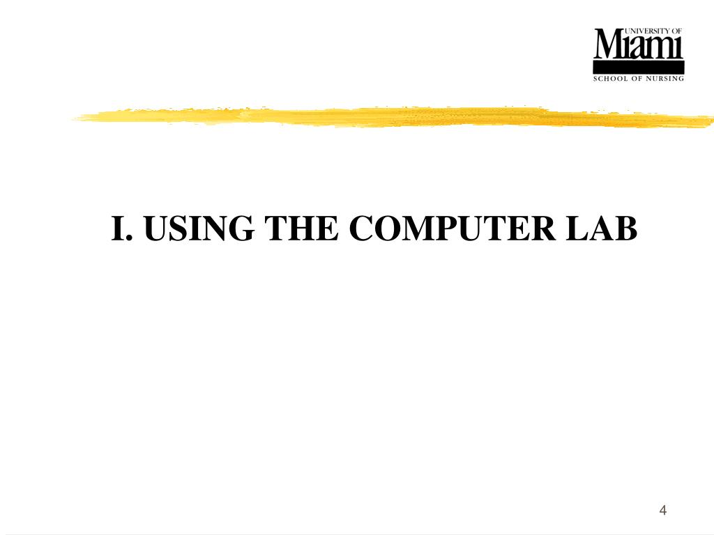 I. USING THE COMPUTER LAB