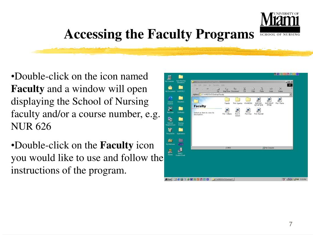 Accessing the Faculty Programs