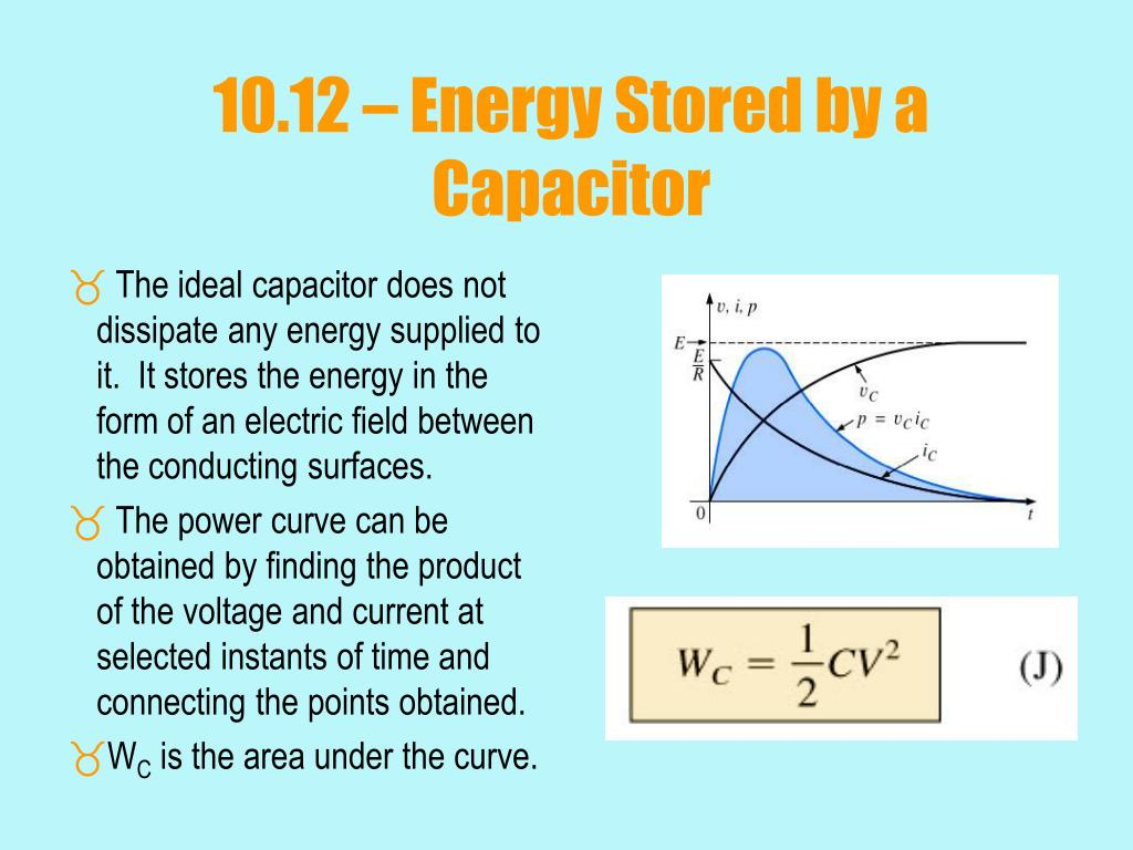 10.12 – Energy Stored by a Capacitor