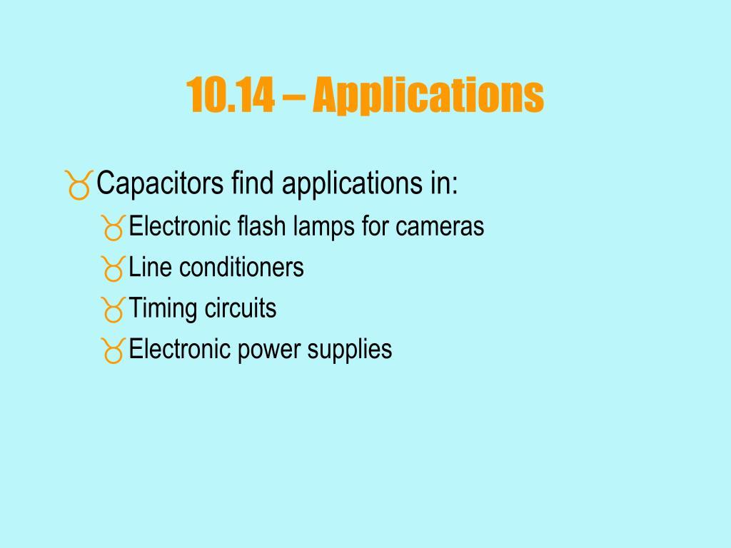 10.14 – Applications