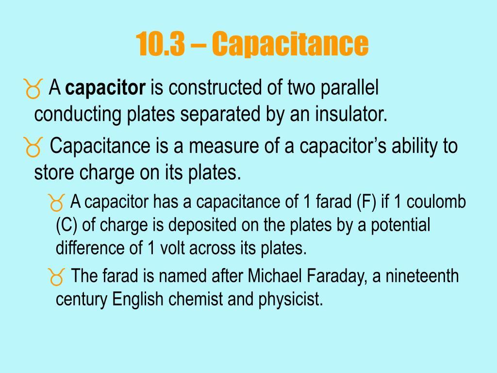 10.3 – Capacitance