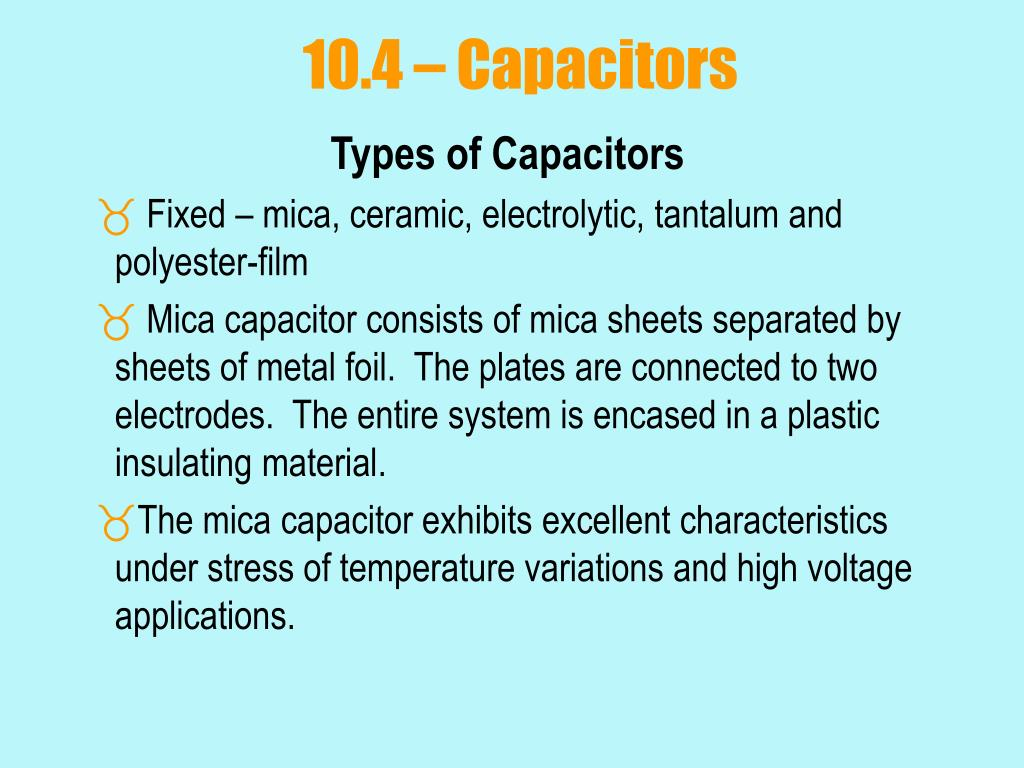 10.4 – Capacitors