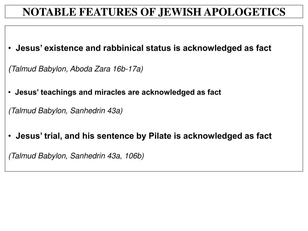 NOTABLE FEATURES OF JEWISH APOLOGETICS