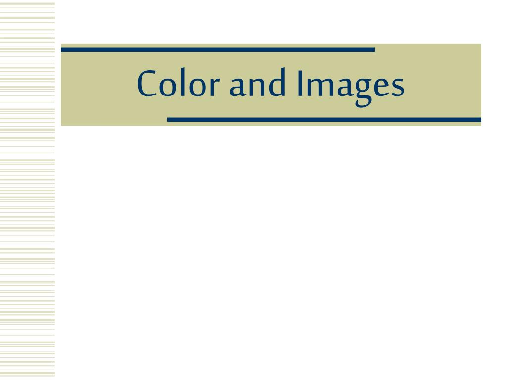 Color and Images