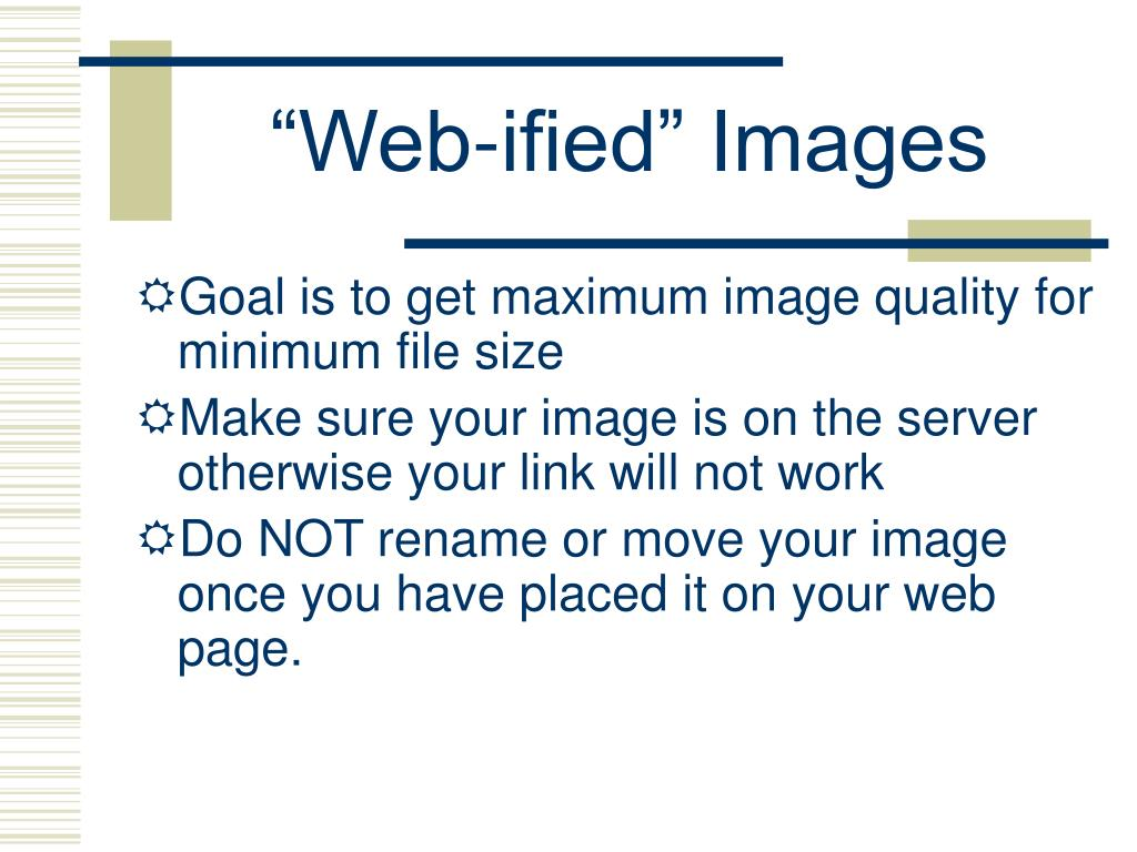 """""""Web-ified"""" Images"""