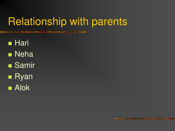 Relationship with parents