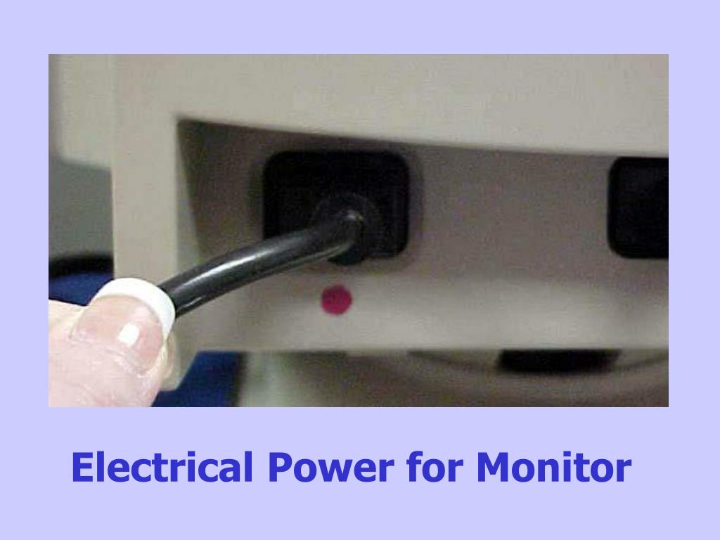 Electrical Power for Monitor