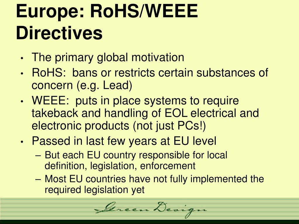 Europe: RoHS/WEEE Directives