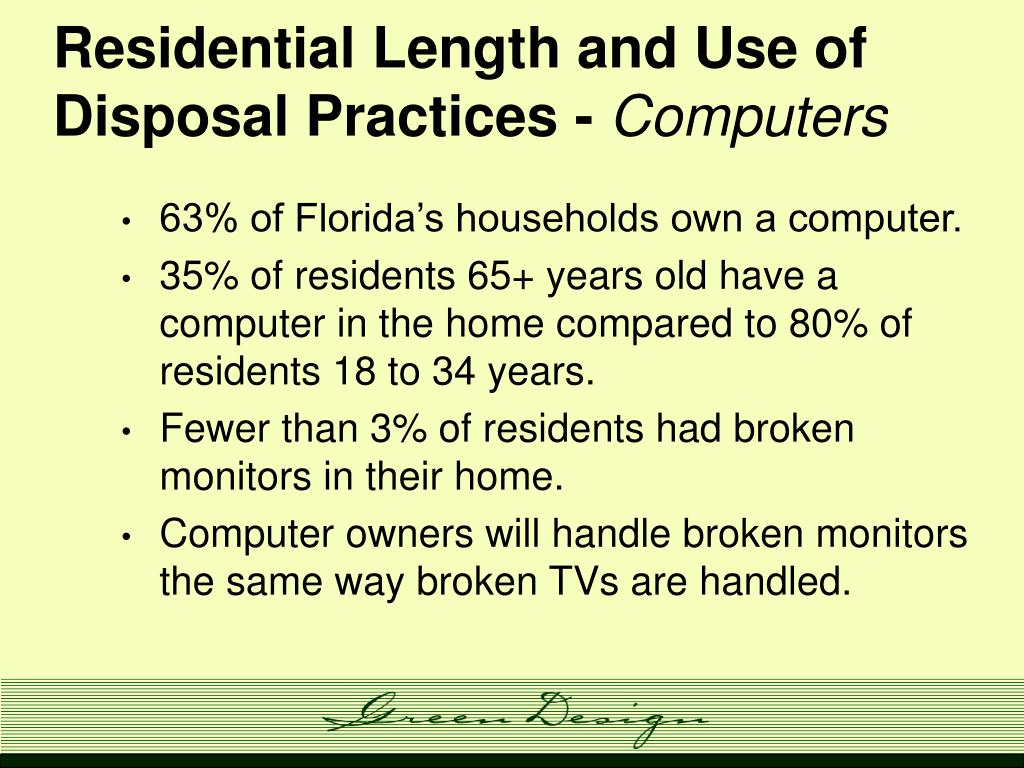 Residential Length and Use of Disposal Practices -