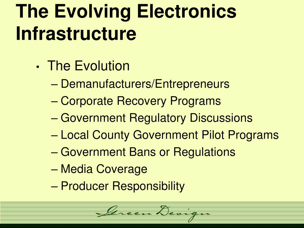 The Evolving Electronics Infrastructure