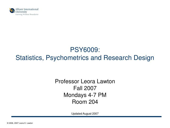 Psy6009 statistics psychometrics and research design l.jpg