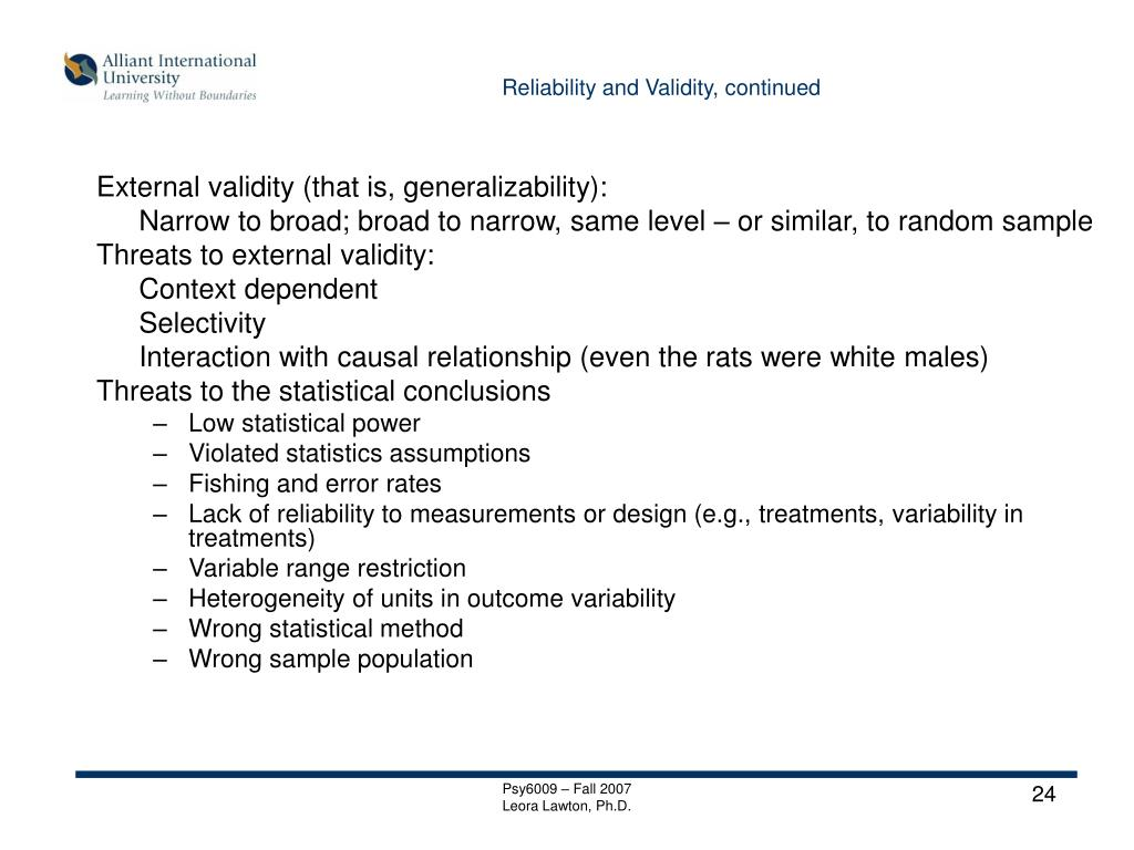 Reliability and Validity, continued
