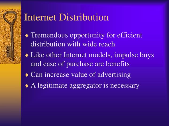 Internet Distribution