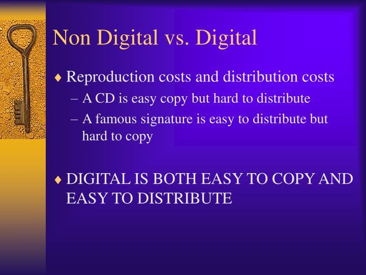 Non Digital vs. Digital