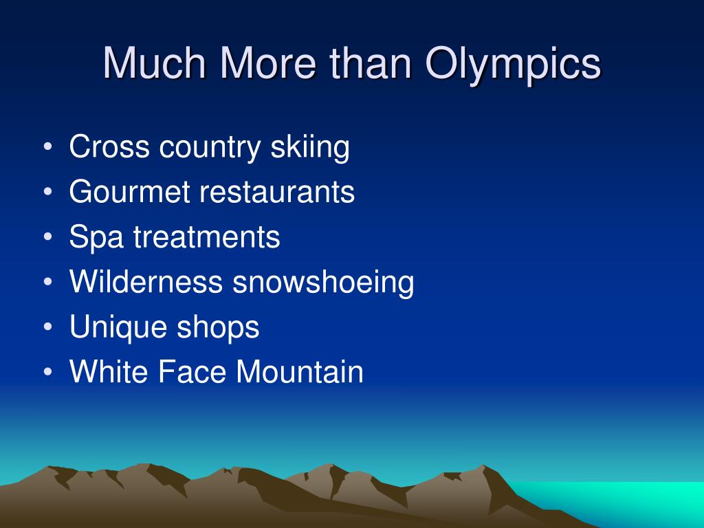 Much More than Olympics