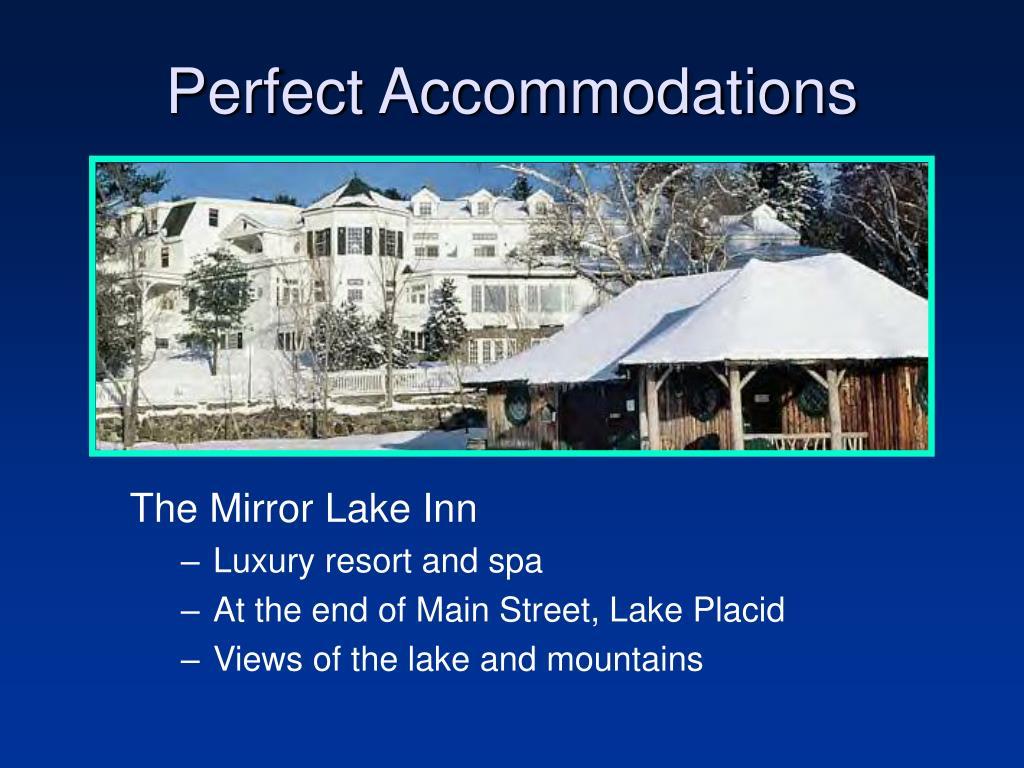 Perfect Accommodations
