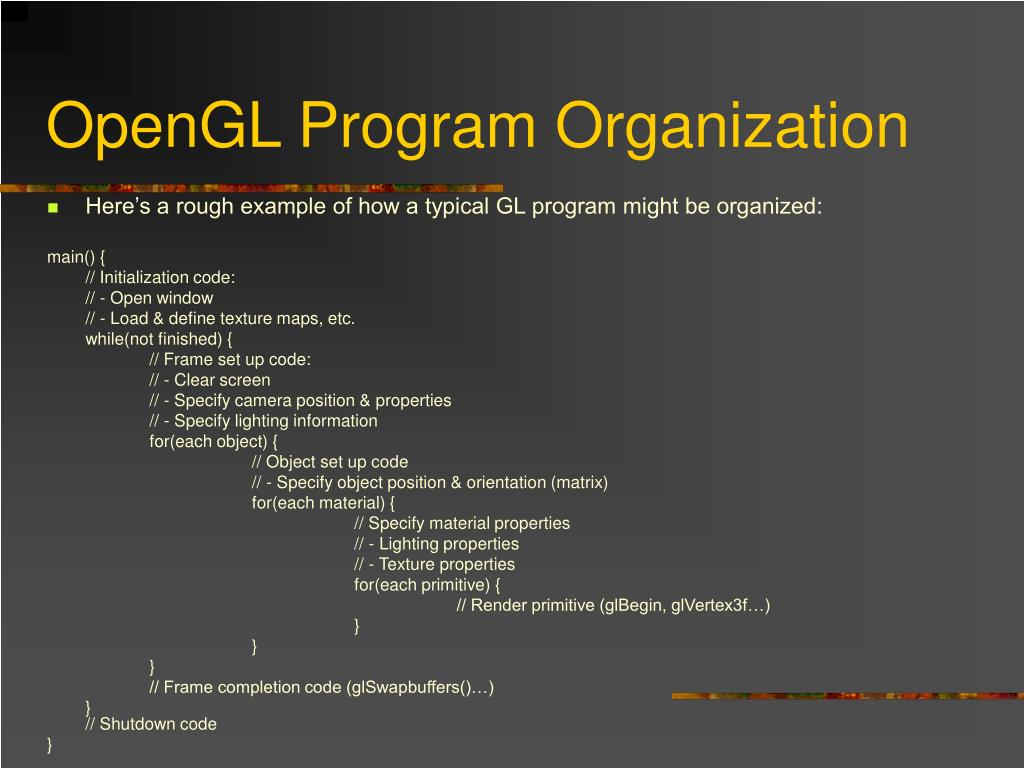 OpenGL Program Organization