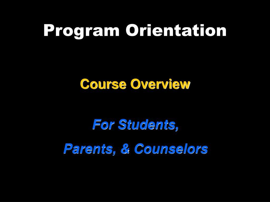 Program Orientation