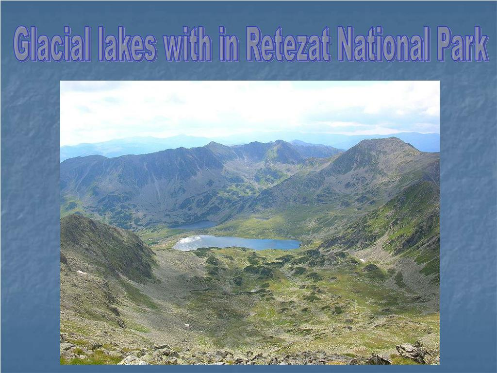 Glacial lakes with in Retezat National Park