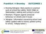 frankfurt bromley outcomes 1