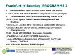 frankfurt bromley programme 2