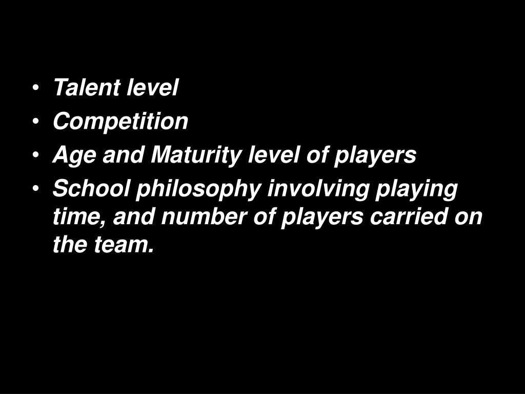 Talent level