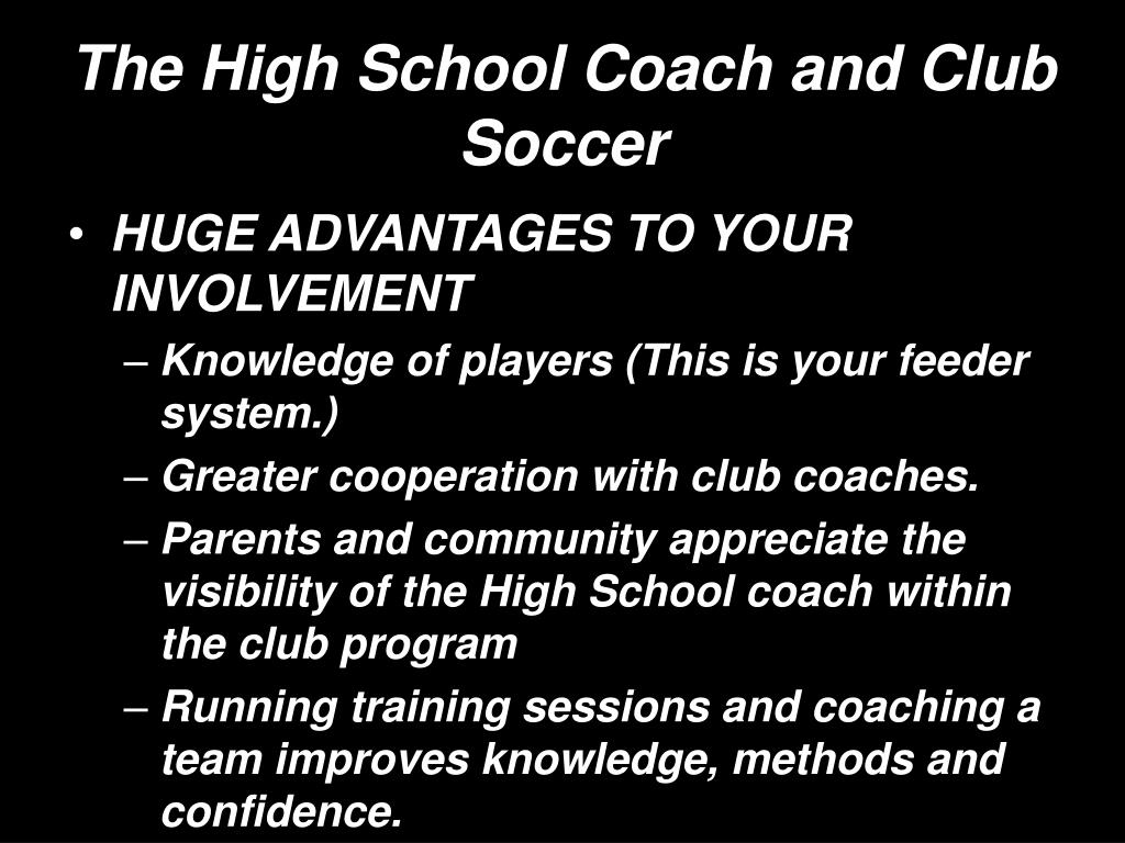The High School Coach and Club Soccer
