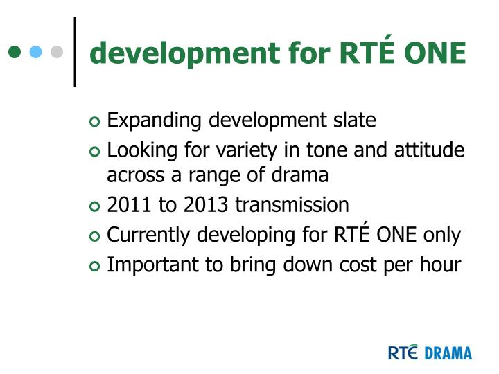 development for RTÉ ONE