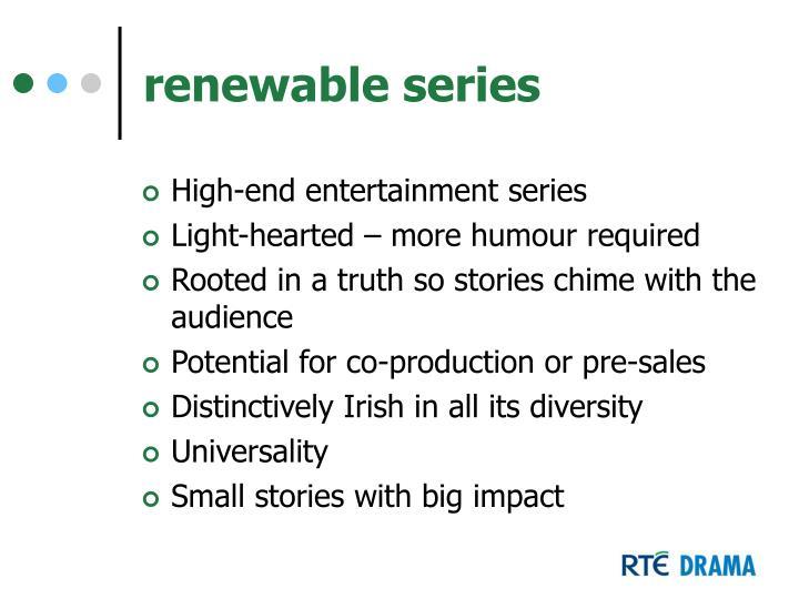 renewable series