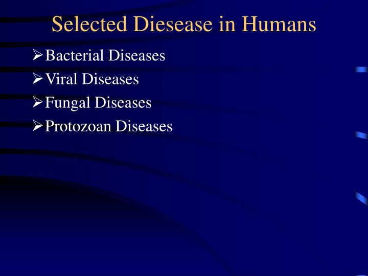 Selected diesease in humans