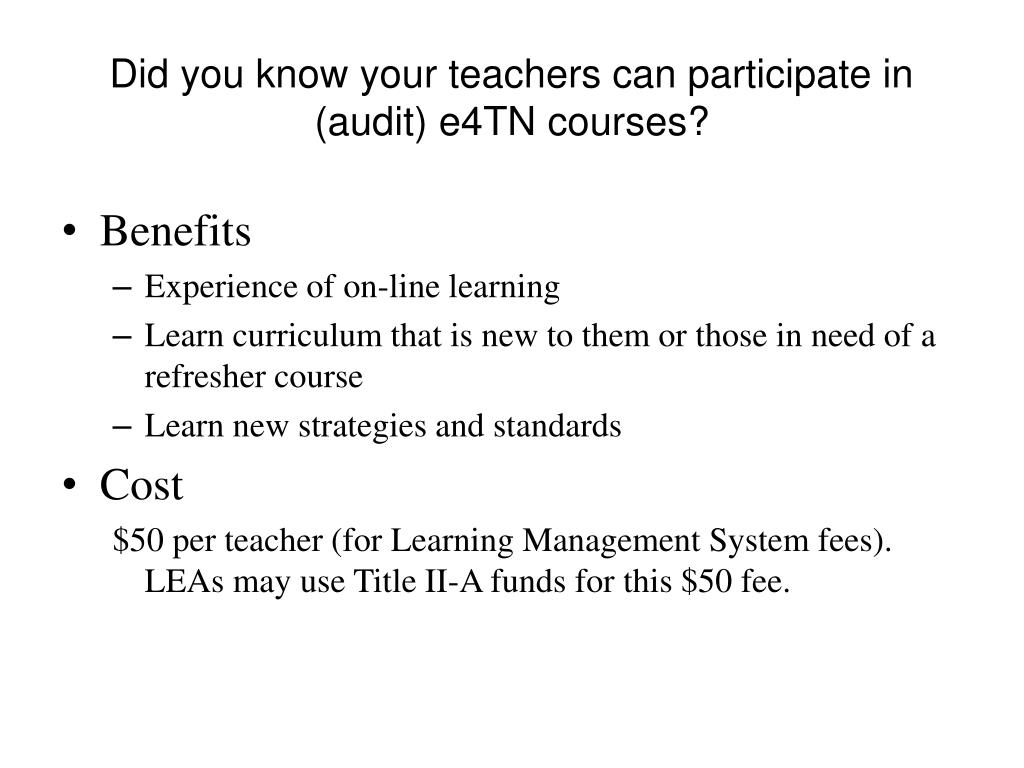 Did you know your teachers can participate in (audit) e4TN courses?