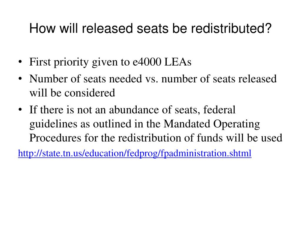 How will released seats be redistributed?