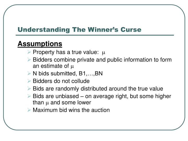 Understanding The Winner's Curse