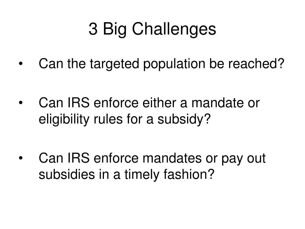 3 Big Challenges