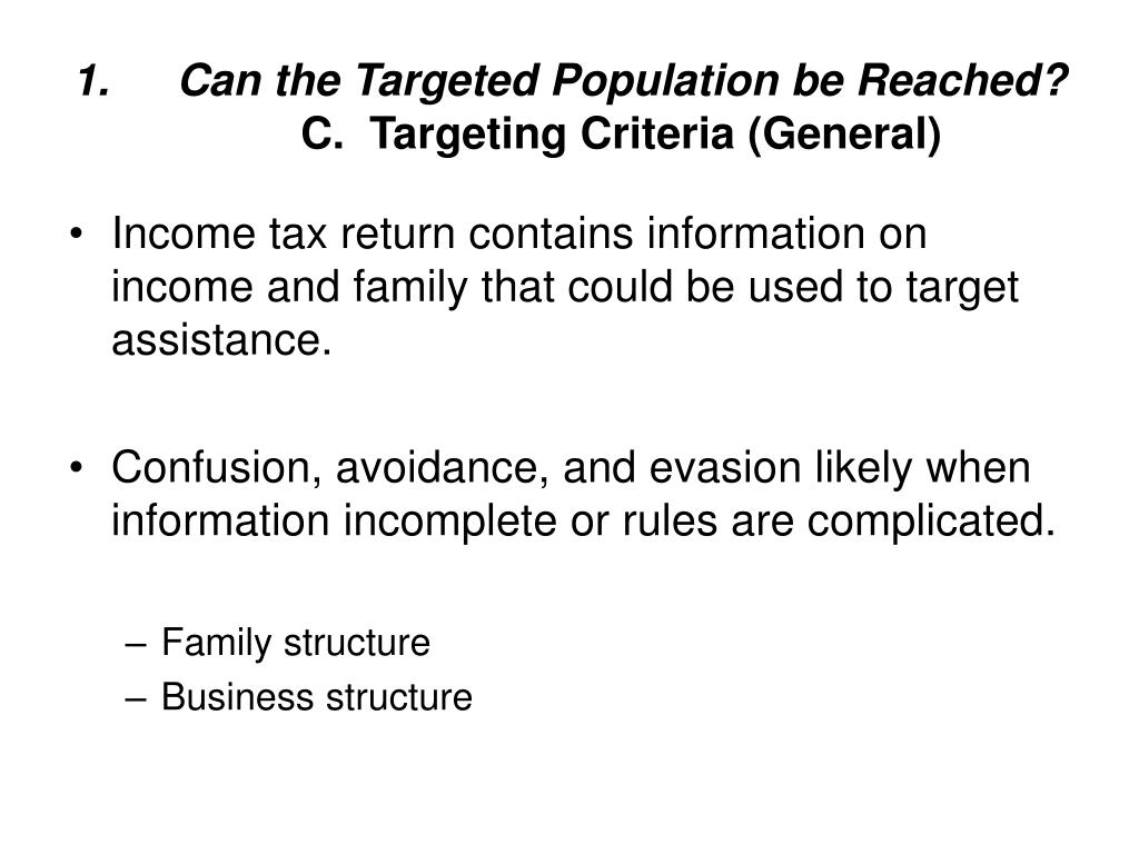 Can the Targeted Population be Reached?