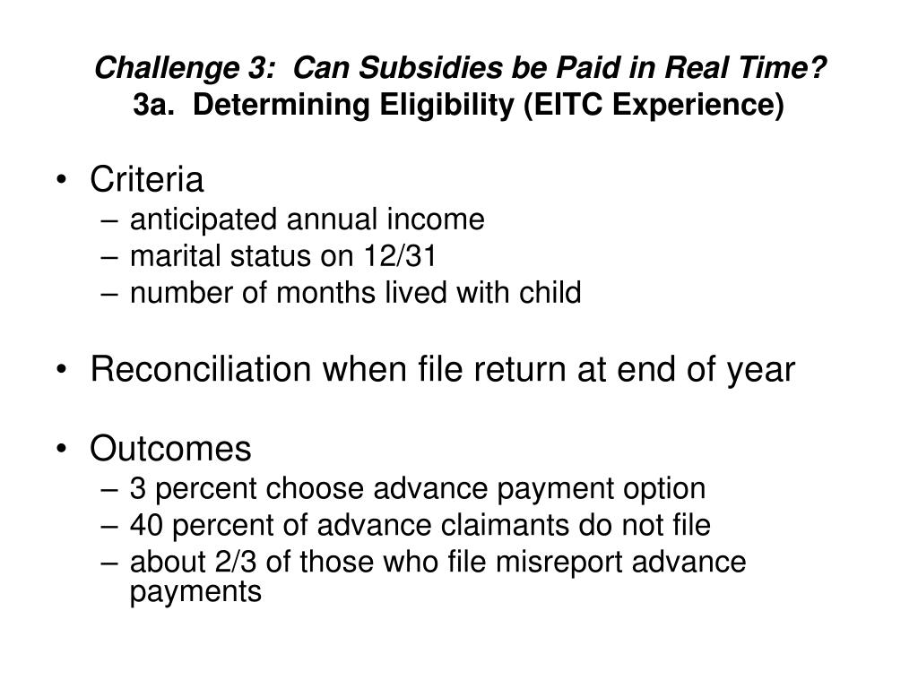 Challenge 3:  Can Subsidies be Paid in Real Time?
