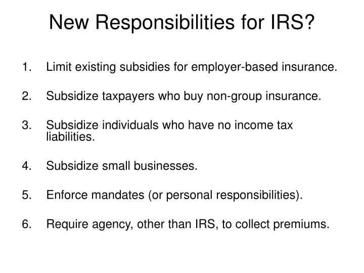 New responsibilities for irs