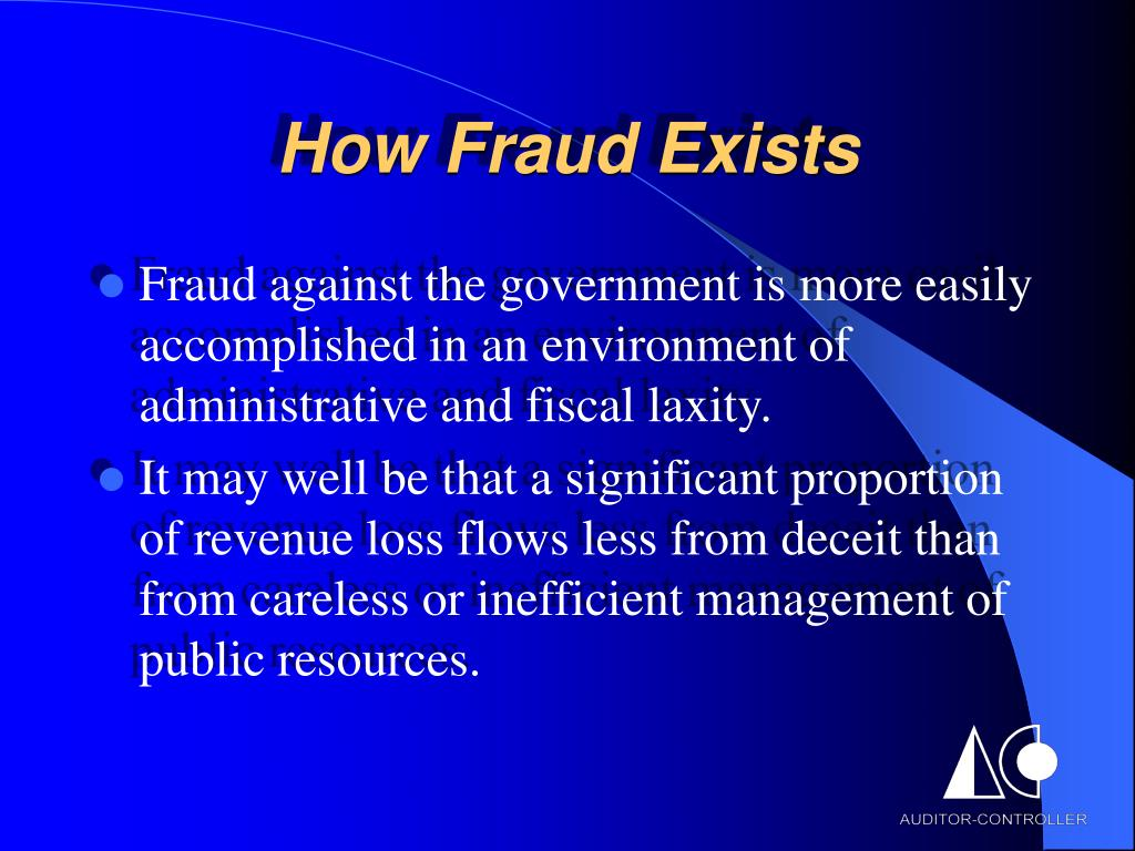 How Fraud Exists