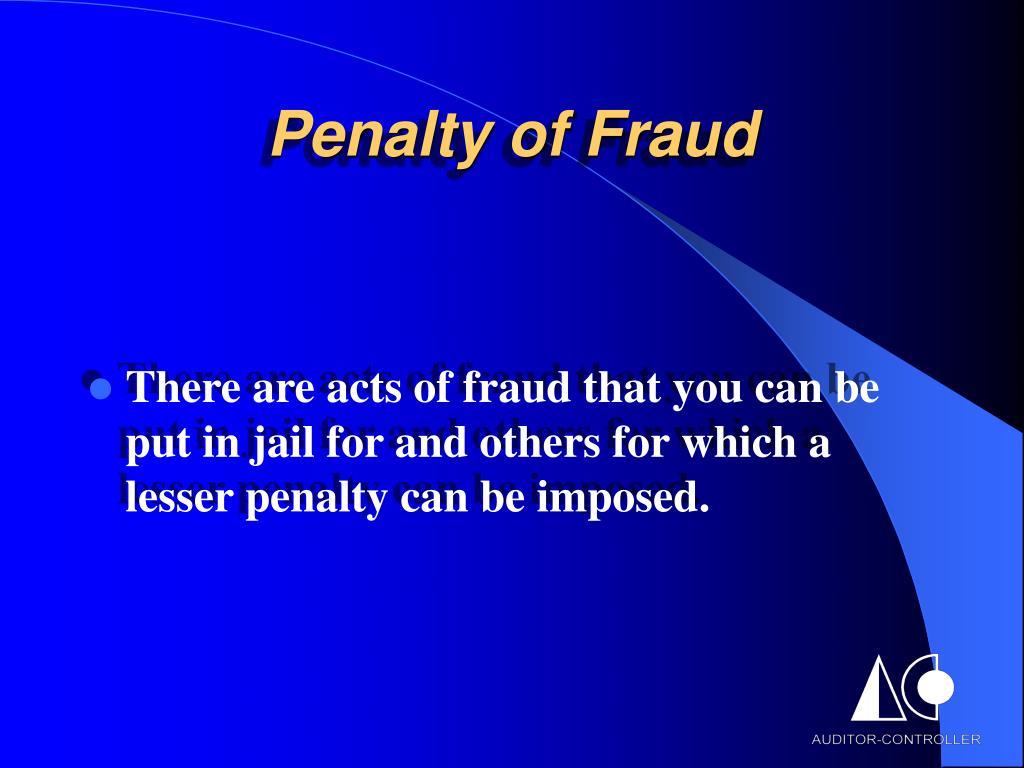 Penalty of Fraud