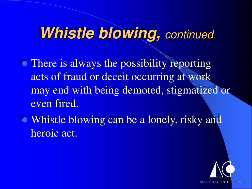 Whistle blowing,