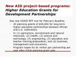 new aid project based programs higher education grants for development partnerships