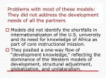 problems with most of these models they did not address the development needs of all the partners