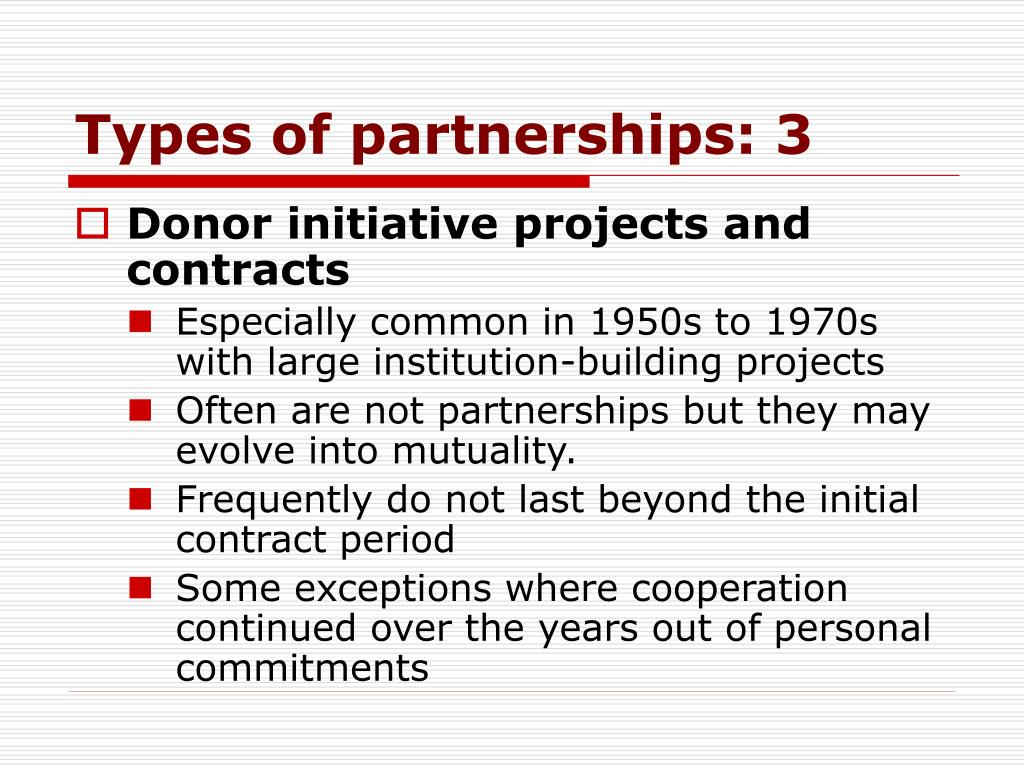 Types of partnerships: 3